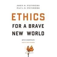 Ethics for a Brave New World by Feinberg, John S.; Feinberg, Paul D., 9781581347128
