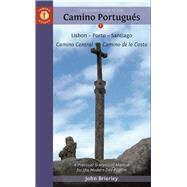 A Pilgrim's Guide to the Camino Portugués Lisbon - Porto - Santiago / Camino Central - Camino de la Costa by Brierley, John, 9781844097128