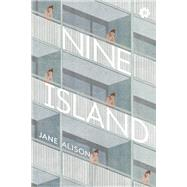 Nine Island by Alison, Jane, 9781936787128