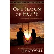 One Season of Hope by Stovall, Jim, 9780768407129
