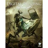 Digital Painting Techniques by Greenway, Tom; Morse, Simon; Perrins, Chris; Tilbury, Richard; Hargreaves, Jo, 9780956817129