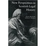 New Perspectives in Scottish Legal History: New Per Scot Legal His by Kiralfy,A. K. R, 9781138977129