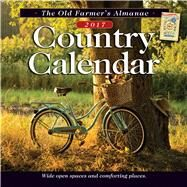 The Old Farmer's Almanac Country 2017 Calendar by Old Farmer's Almanac, 9781571987129