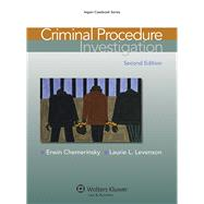 Criminal Procedure Investigation by Chemerinsky, Erwin; Levenson, Laurie L., 9781454807131