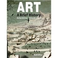 Art A Brief History Plus NEW MyArtsLab for Art History -- Access Card Package by Stokstad, Marilyn; Cothren, Michael, 9780134127132