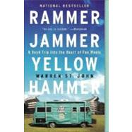Rammer Jammer Yellow Hammer by ST. JOHN, WARREN, 9780609807132