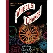 Wheels of Change by Beck Jacobson, Darlene, 9781939547132