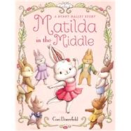 Matilda in the Middle by Doerrfeld, Cori, 9780316207133