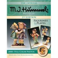 The Official M.i. Hummel Price Guide: Figurines & Plates by Von Recklinghausen, Heidi Ann, 9781440237133
