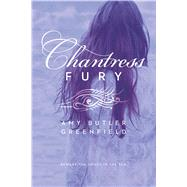 Chantress Fury by Greenfield, Amy Butler, 9781442457133