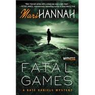Fatal Games by Hannah, Mari, 9780062387134