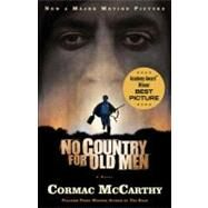 No Country for Old Men (Movie Tie In Edition) by MCCARTHY, CORMAC, 9780307387134