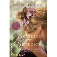 Beatrice and Benedick by Fiorato, Marina, 9781250077134