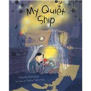 My Quiet Ship by Adelman, Hallee; Sanchez, Sonia, 9780807567135