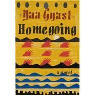 Homegoing by Gyasi, Yaa, 9781101947135