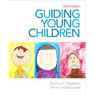 Guiding Young Children by Hearron, Patricia F.; Hildebrand, Verna P., 9780132657136