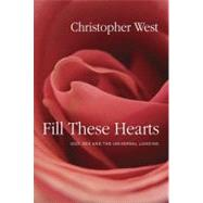Fill These Hearts by WEST, CHRISTOPHER, 9780307987136