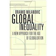 Global Inequality by Milanovic, Branko, 9780674737136