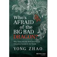 Who's Afraid of the Big Bad Dragon? by Zhao, Yong, 9781118487136
