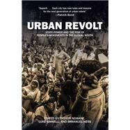 Urban Revolt by Ngwane, Trevor; Ness, Immanuel; Sinwell, Luke, 9781608467136