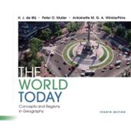The World Today: Concepts and Regions in Geography, 4th Edition by H. J. de Blij (Michigan State University); Peter O. Muller (Univ. of Miami); Antoinette M. G. A. WinklerPrins (Michigan State University), 9780470237137