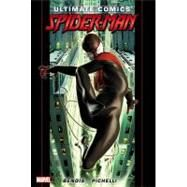 Ultimate Comics Spider-Man by Brian Michael Bendis - Volume 1 by Bendis, Brian Michael; Pichelli, Sara, 9780785157137