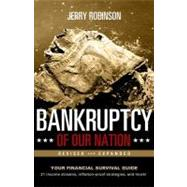 Bankruptcy of Our Nation by Robinson, Jerry, 9780892217137