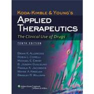 Koda-Kimble and Young's Applied Therapeutics; The Clinical Use of Drugs by Alldredge, Brian K.; Corelli, Robin L.; Ernst, Michael E.; Guglielmo, B. Joseph; Jacobson, Pamala A.; Kradjan, Wayne A.; Williams, Bradley R., 9781609137137