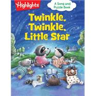 Twinkle, Twinkle, Little Star by Highlights, 9781629797137