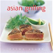 Asian Grilling by Liley, Vicki, 9781863027137