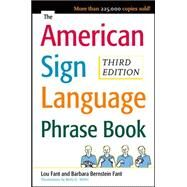 The American Sign Language Phrase Book by Bernstein Fant, Barbara; Miller, Betty; Fant, Lou, 9780071497138