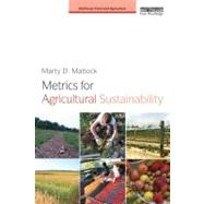 Metrics for Agricultural Sustainability by Matlock; Marty D., 9780415627139