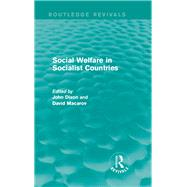 Social Welfare in Socialist Countries by Dixon; John, 9781138947139