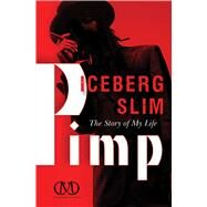 Pimp The Story of My Life by Slim, Iceberg, 9781451617139