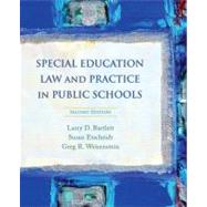 Special Education Law and Practice in Public Schools by Bartlett, Larry D.; Etscheidt, Susan; Weisenstein, Greg R., 9780132207140