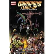 Guardians Team-Up Vol. 1 by Bendis, Brian Michael; Humphries, Sam; Layman, John; Lanning, Andy; Schmidt, Andy, 9780785197140