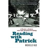 Reading With Patrick by Kuo, Michelle, 9780812987140