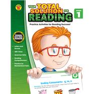 Your Total Solution for Reading, Grade 1 by Brighter Child, 9781483807140