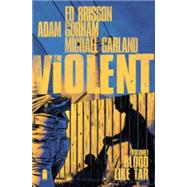 Violent 1 by Brisson, Ed; Gorham, Adam, 9781632157140