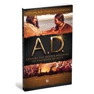 Official A.d. Study & Guidebook: Explore the Deeper Meaning of the Book of Acts by Jones, Jeremy, 9781942027140
