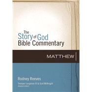 Matthew by Reeves, Rodney; Longman, Tremper, III; McKnight, Scot, 9780310327141