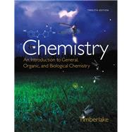 Chemistry: An Introduction to General, Organic, and Biological Chemistry Plus MasteringChemistry with eText -- Access Card Package, 12/e by TIMBERLAKE, 9780321907141