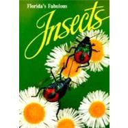 Florida's Fabulous Insects by Emmel, Thomas, 9780911977141