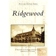 Ridgewood by Smith, M. Earl; The Ridgewood Historical Society (CON); Latham, Dacey, 9781467127141