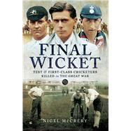 Final Wicket by McCrery, Nigel, 9781473827141