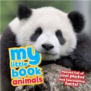My Little Book of Animals by de la Bedoyere, Camilla, 9781609927141