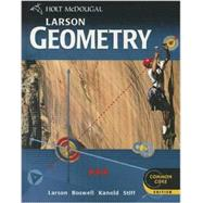 Holt McDougal Larson Geometry Common Core Student Edition 2012 by Larson, 9780547647142