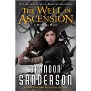 The Well of Ascension A Mistborn Novel by Sanderson, Brandon, 9780765377142