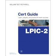 LPIC-2 Cert Guide (201-400 and 202-400 exams) by Rothwell, William, 9780789757142