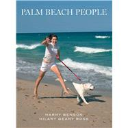 Palm Beach People by Benson, Harry; Ross, Hilary Geary, 9781576877142